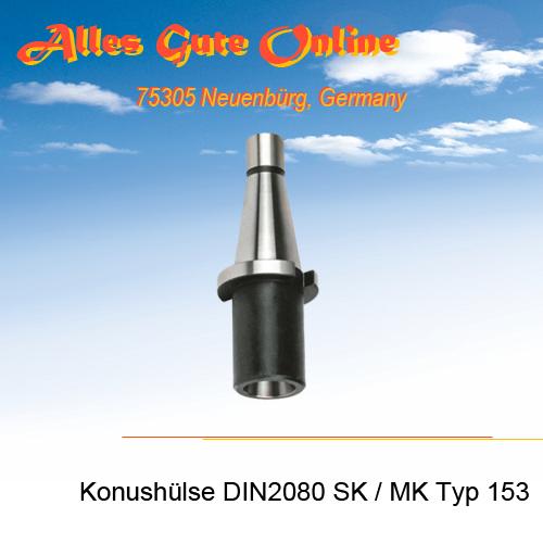 Einsatzhülse Typ 153 SK zu MK DIN228A